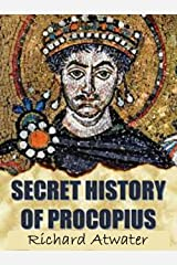 The Secret History of Procopius annotated edition Kindle Edition