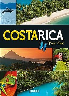 Costa Rica Pura Vida (English and Spanish Edition)