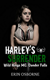 Harley's Surrender: Wild Kings MC: Dander Falls