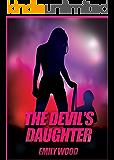 The Devil's Daughter - Emily Wood [mmf, demon, femdom]