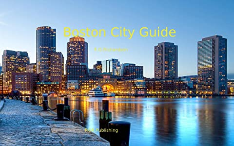 Boston City Guide: Interactive City Search (Waterfront Series Book 145)
