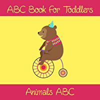 Animals ABC Book For Toddlers: Kids And Preschool. An Animals ABC Book For Age 2-5 To Learn The English Animals Names From A to Z (Bear Cover Design) (English Edition)