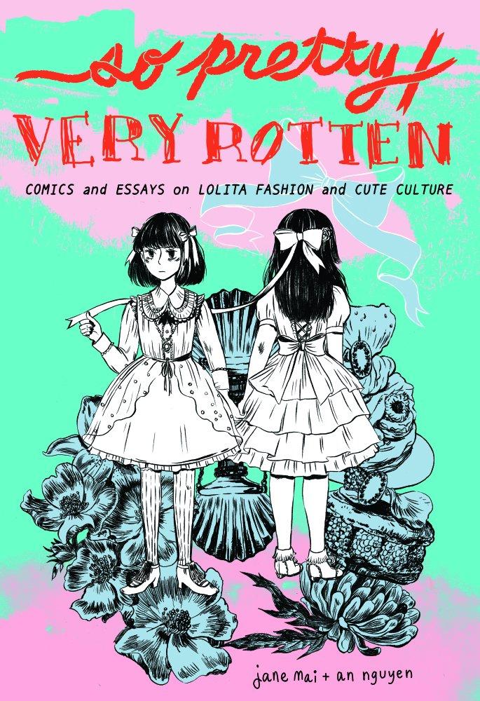 Download So Pretty / Very Rotten: Comics and Essays on Lolita Fashion and Cute Culture ebook