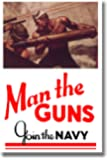 Man the Guns - Join the Navy - Vintage WW2 Reprint Poster
