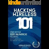 HACKING WIRELESS 101: Cómo hackear redes inalámbricas fácilmente!