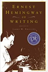 Ernest Hemingway on Writing Kindle Edition
