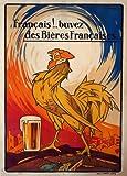 """Millésime. Bières, Vins et Spiritueux """" FRANÇAIS! BUVEZ DES BIÈRES FRANÇAISES """" Sur Format A3 Papiers Brillants de 250g. Affiches de Reproduction"""