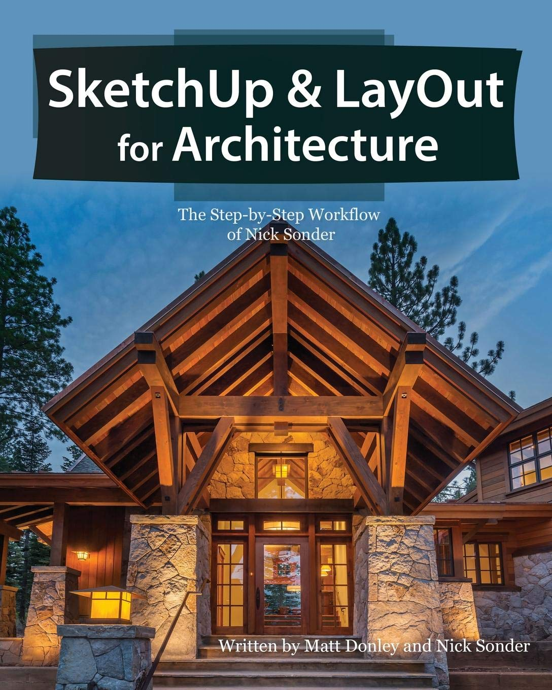 SketchUp & LayOut for Architecture: The Step by Step