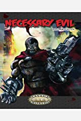 Necessary Evil: Explorer's Edition (Savage Worlds, S2P10011) Paperback