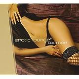Erotic Lounge 9-Cool Desires