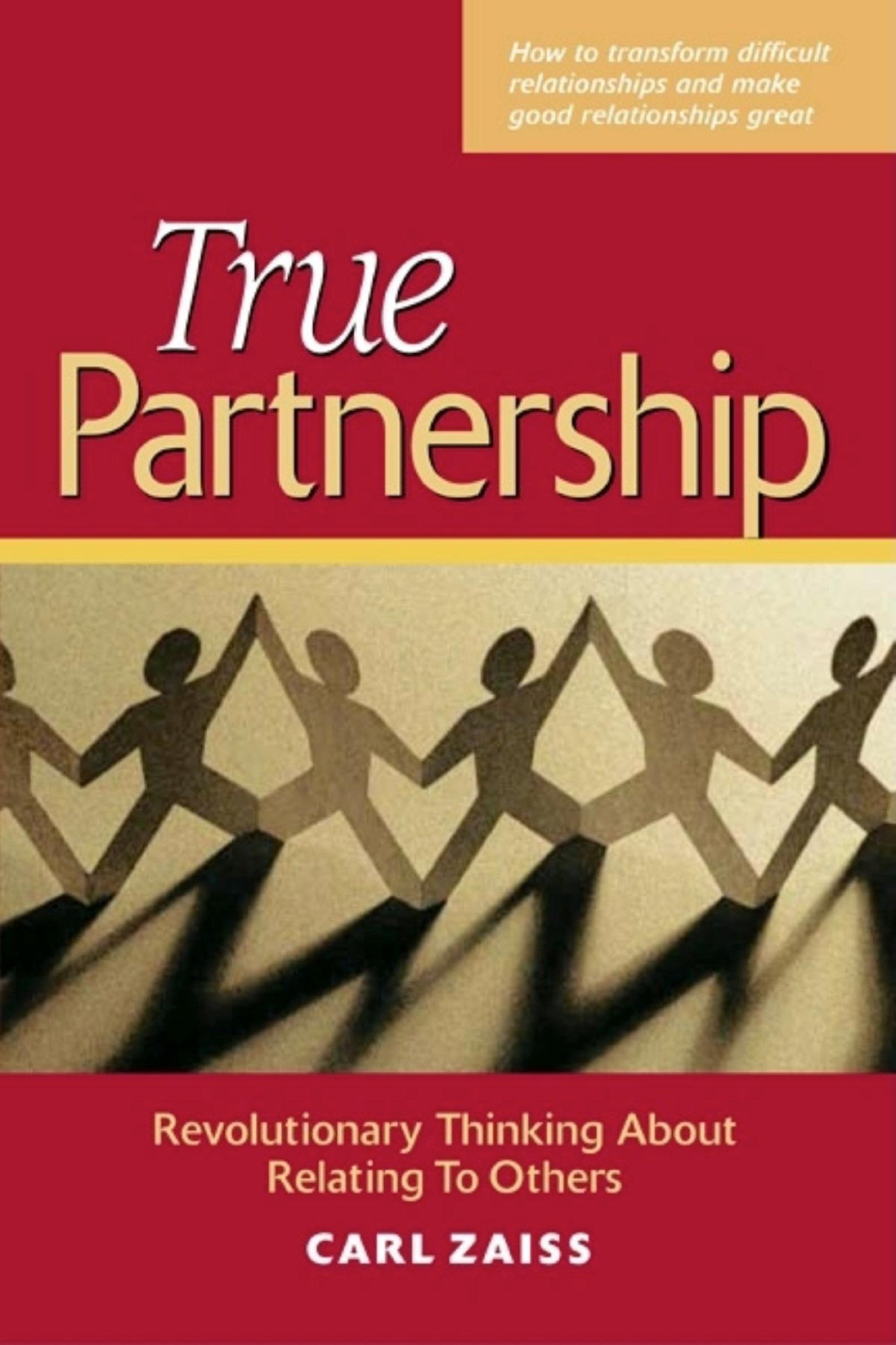 Download True Partnership: Revolutionary Thinking about Relating to Others PDF