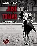 José Tomás: La leyenda continúa (Libros Singulares (Ls))