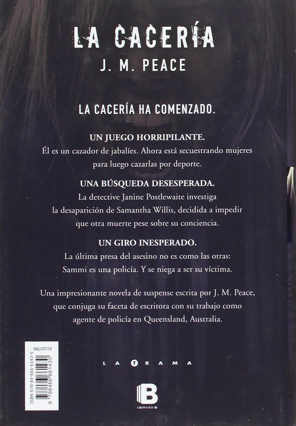 Resultado de imagen de sinopsis libro la caceria j. m. peace
