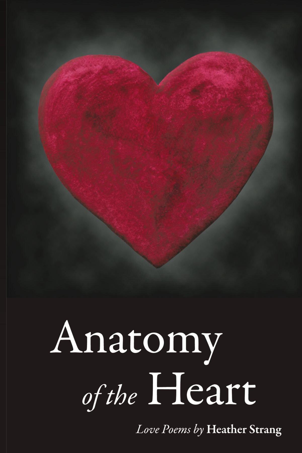 Anatomy of the Heart: Love Poems: Amazon.co.uk: Heather Strang ...