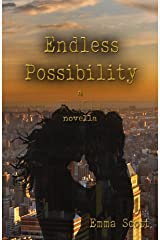 Endless Possibility: a RUSH novella Kindle Edition