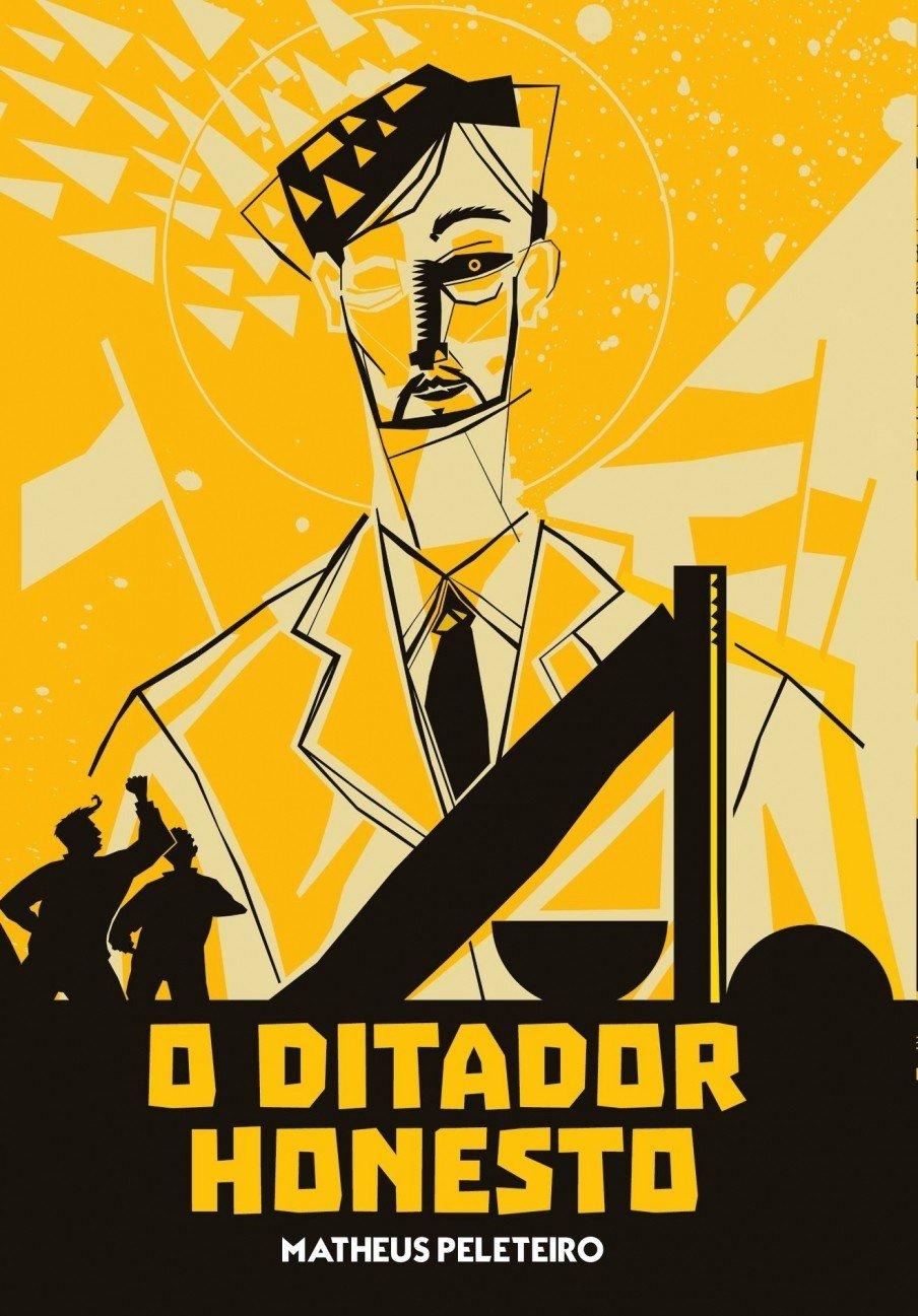 Resultado de imagem para capa o ditador honesto