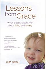 Lessons from Grace: What a Baby Taught Me about Living and Loving Paperback