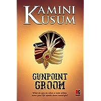 Gunpoint Groom