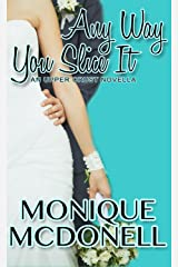 Any Way You Slice It: An Upper Crust Novella (Upper Crust Series Book 1) Kindle Edition
