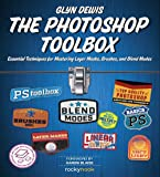 The Photoshop Toolbox: Essential Techniques for Mastering Layer Masks, Brushes, and Blend Modes