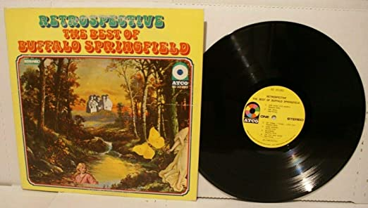 Bufalo Springfield Retrospective The Best Of Buffalo Springfield Music