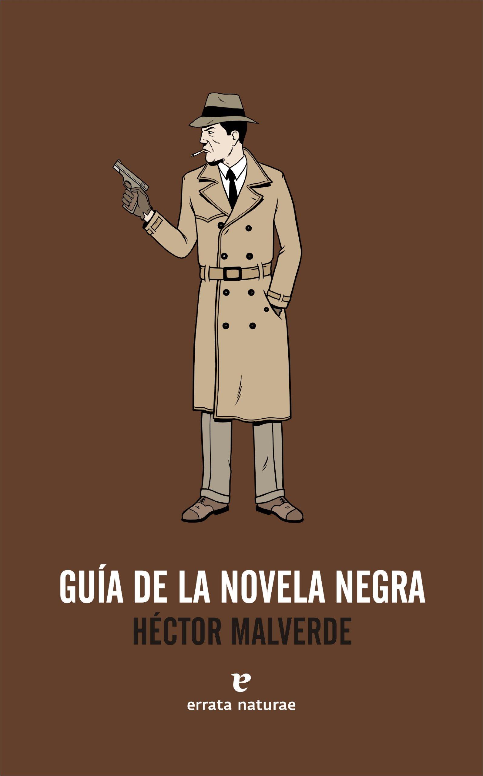 Guia De La Novela Negra (Fuera de colección): Amazon.es: Héctor ...