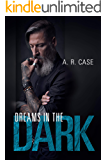 Dreams in the Dark (Destroyers Book 2)