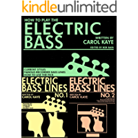 How to Play The Electric Bass (includes Electric Bass Lines 1 & 2) (English Edition)