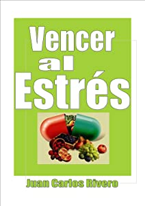 Vencer al Estrés (Spanish Edition)