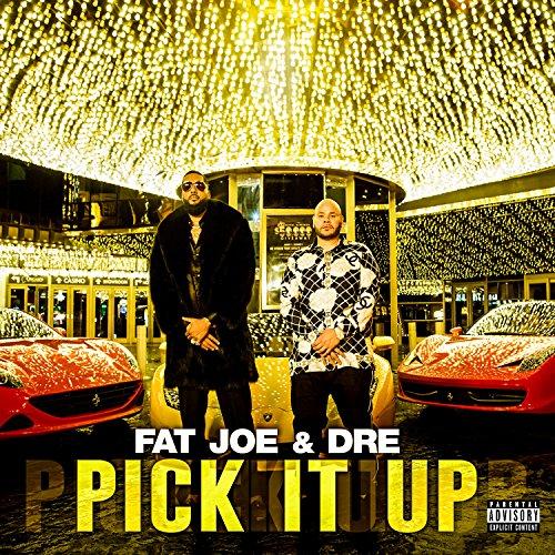Fat Joe - Pick it up