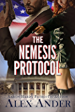 The Nemesis Protocol (Patriotic Action & Adventure - Aaron Hardy Book 5)