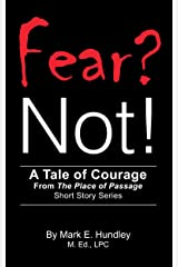 Fear? Not! (The Place of Passage Book 1) Kindle Edition