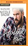 Accidental Hero: A Marriage Mistake Romance: 1