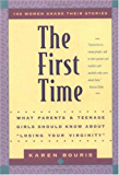 """The First Time: What Parents and Teenage Girls Should Know About """"Losing Your Virginity"""""""