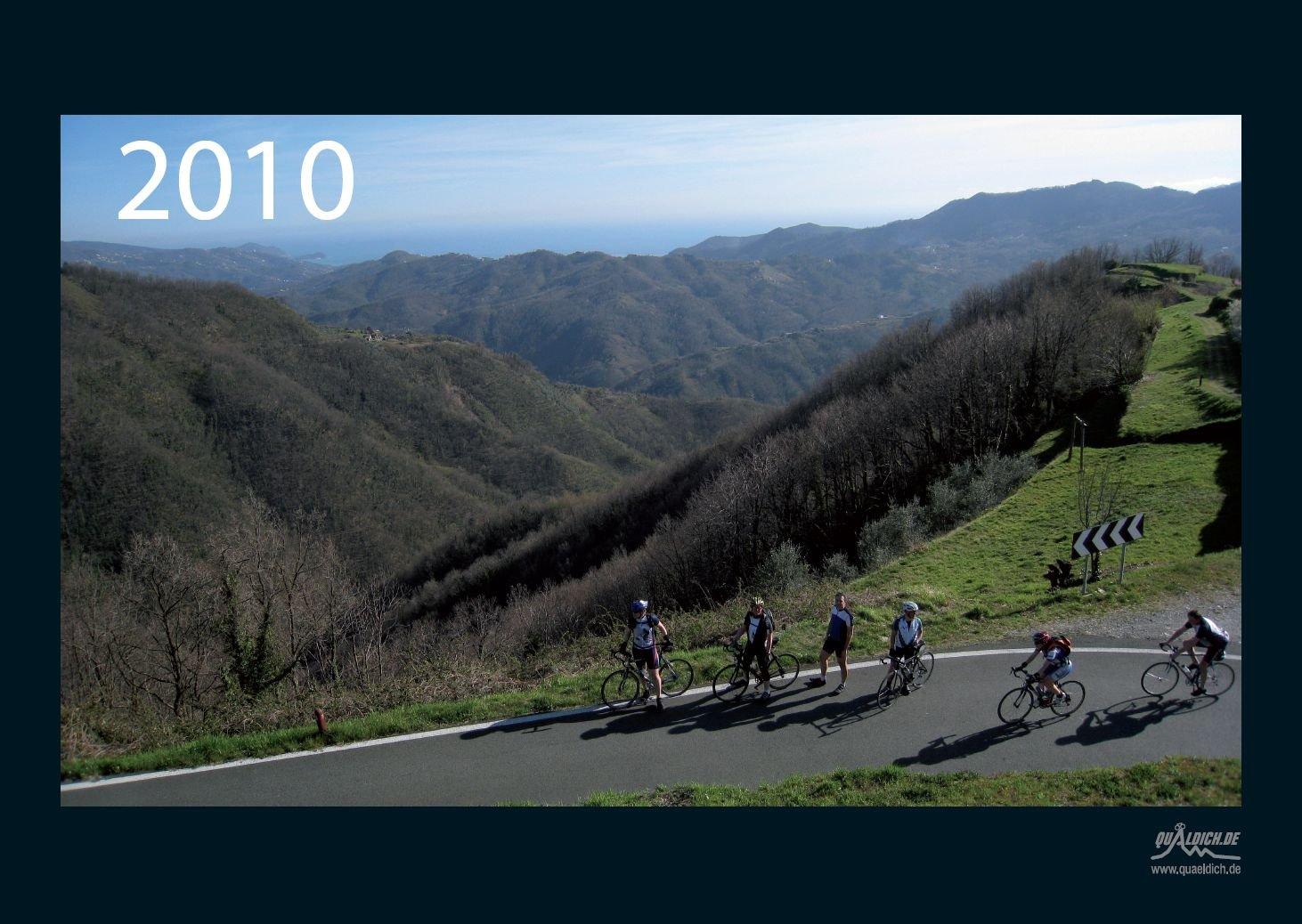 quäldich.de-Rennrad-Kalender 2010: Mit 13 Bildern und 12 Touren durch das Radsport-Jahr 2010