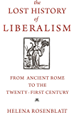 The Lost History of Liberalism: From Ancient Rome to the Twenty-First Century (English Edition)