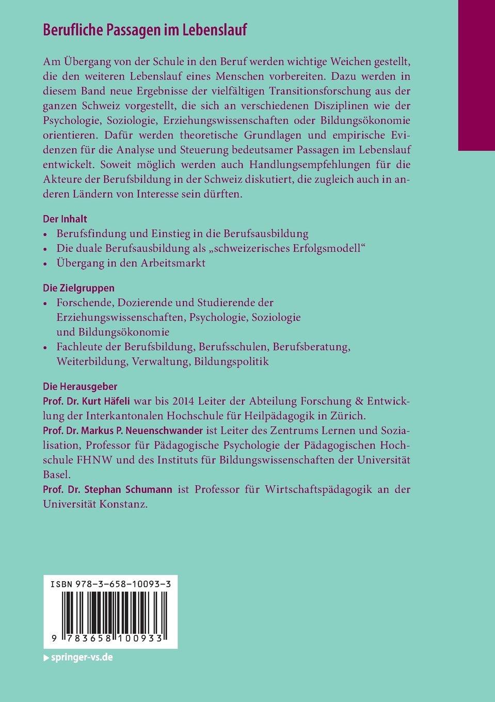 Berufliche Passagen im Lebenslauf: Berufsbildungs- und Transitionsforschung  in der Schweiz: Amazon.de: Kurt Häfeli, Markus P. Neuenschwander, ...
