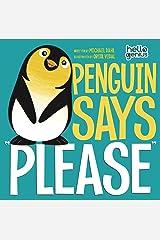 "Penguin Says ""Please"" (Hello Genius) Kindle Edition"