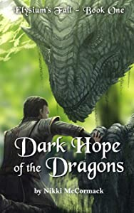 Dark Hope of the Dragons (Elysium's Fall) (Volume 1)