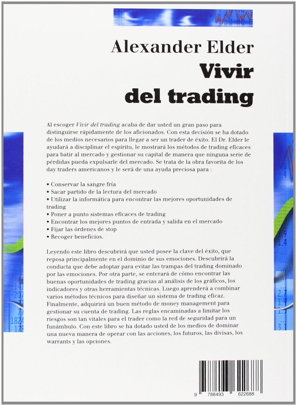 Vivir del Trading, Colección Finanzas (Valor): Amazon.es: Alexander Elder,  Amelia Cabedo Filizzola: Libros