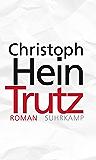Trutz: Roman (suhrkamp taschenbuch) (German Edition)