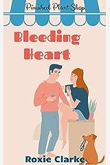 Bleeding Heart: A Pinwheel Plant Shop Sweet Romance Novella (Old Town Braverton Book 5) Kindle Edition