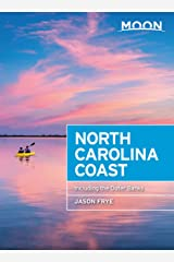 Moon North Carolina Coast: With the Outer Banks (Travel Guide) Kindle Edition