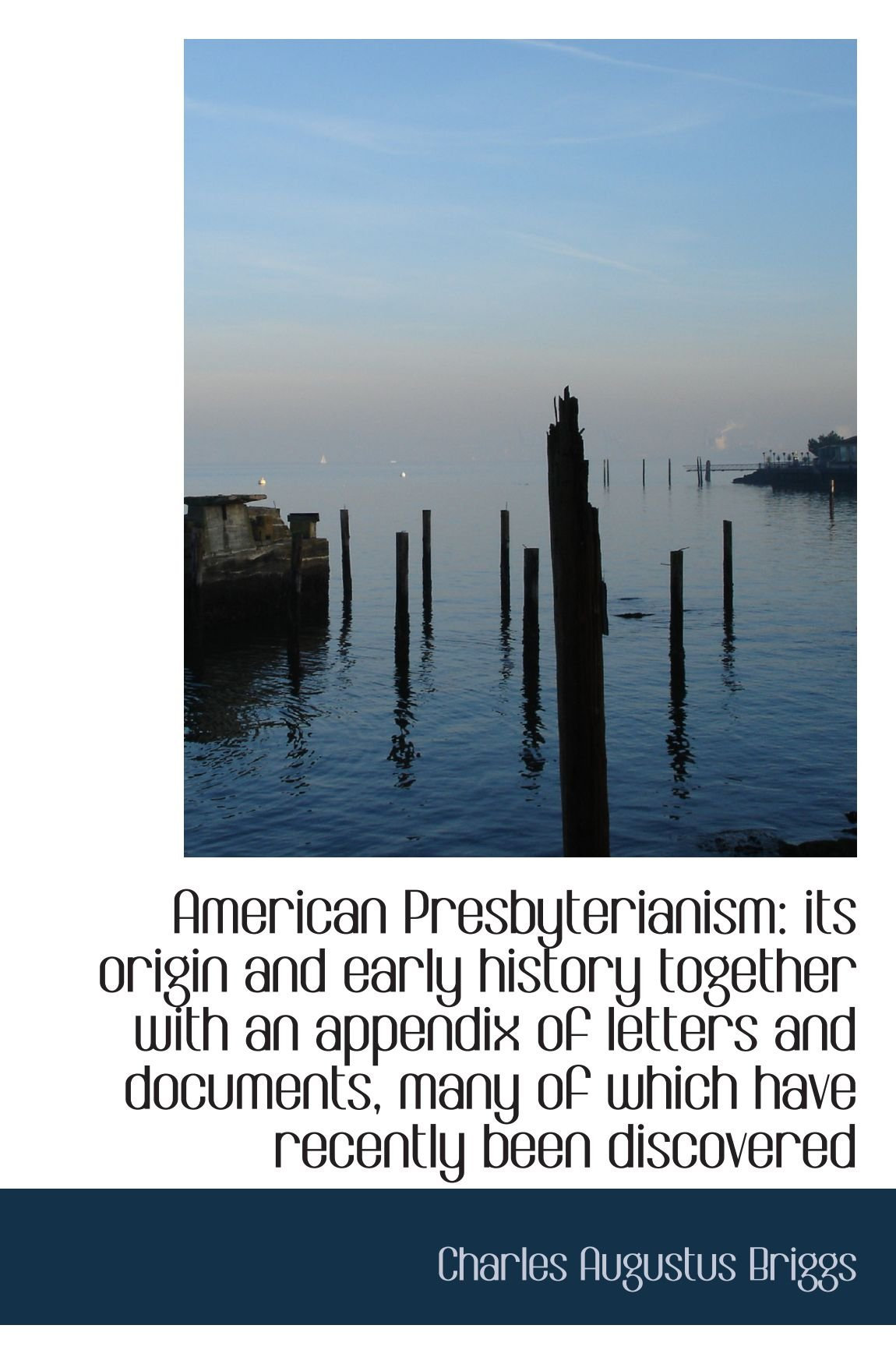 American Presbyterianism: its origin and early history together with an appendix of letters and docu ebook