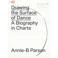 Drawing the Surface of Dance: A Biography in Charts book cover
