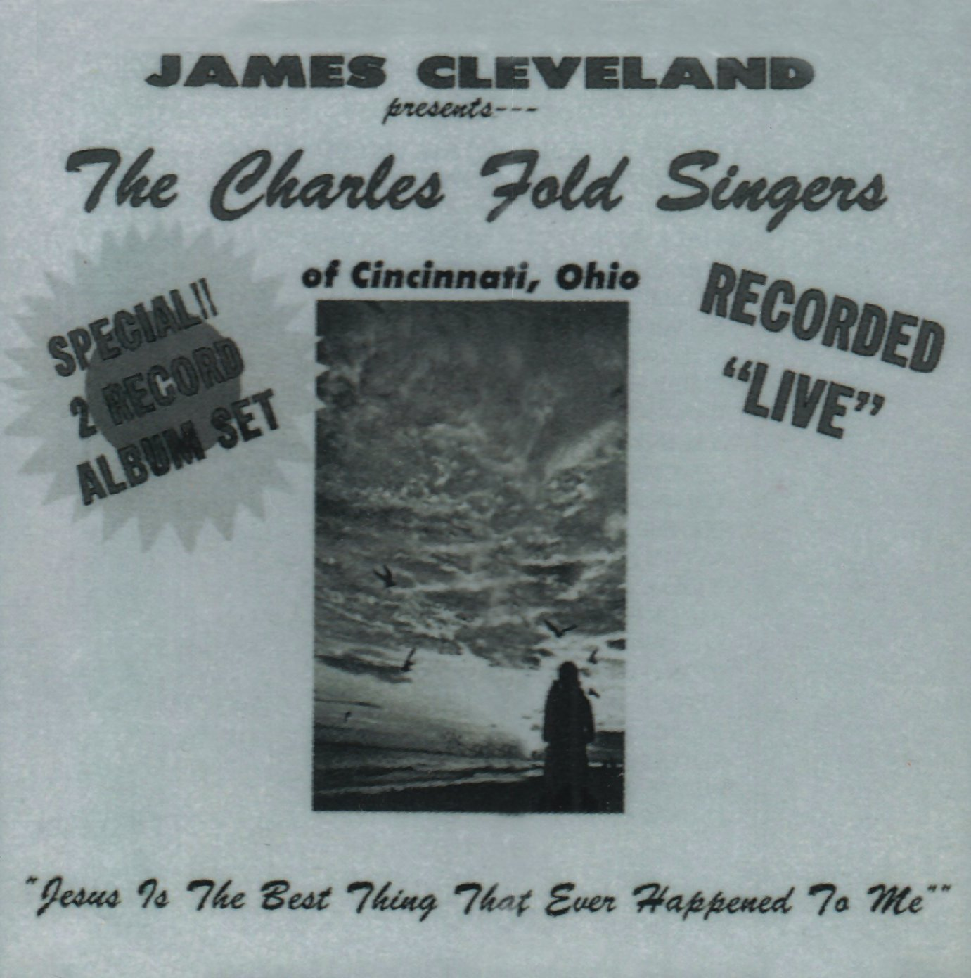 The Charles Fold Singers: Jesus Is the Best Thing That Ever Happened to Me