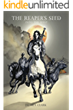 The Reaper's Seed: Into the West (Book 2)