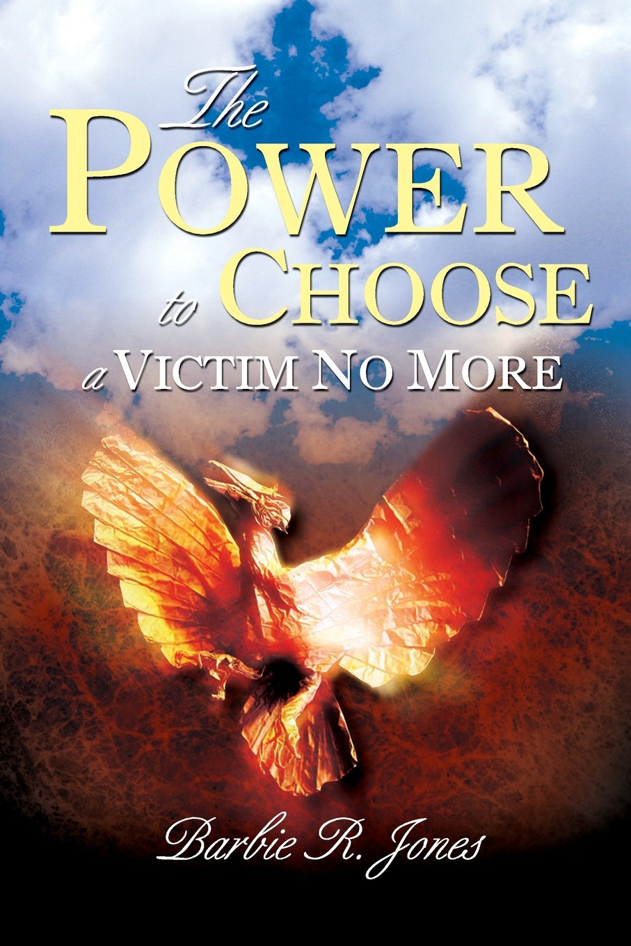 The Power to Choose - A Victim No More ebook