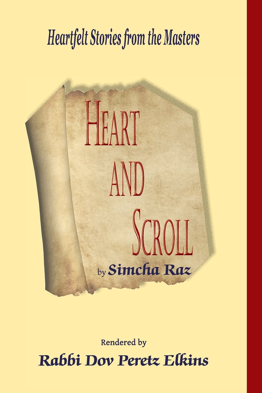 Heart and Scroll: Heartfelt Stories from the Masters