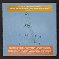 From Here:English Folk Field Recordings Vol.2
